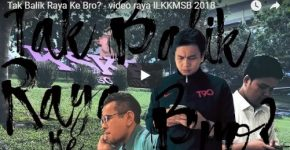 Tak Balik Raya Ke Bro? - Road Safety Advice Hari Raya 2018
